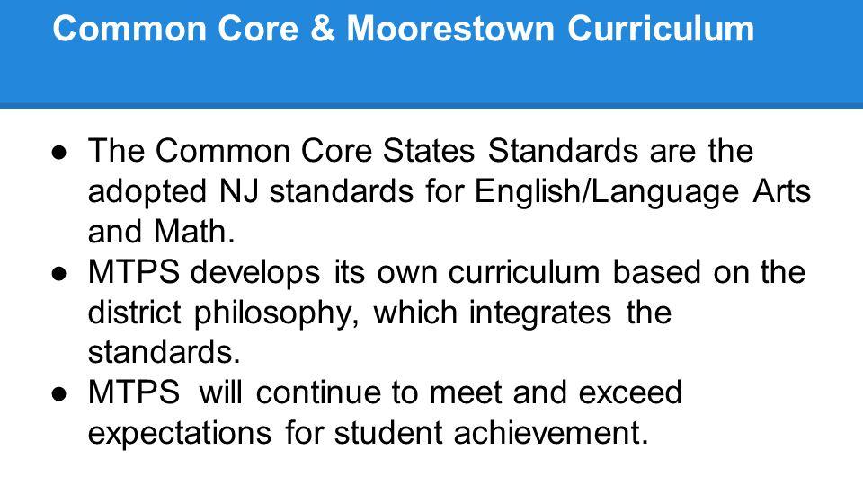 Common Core & Moorestown Curriculum