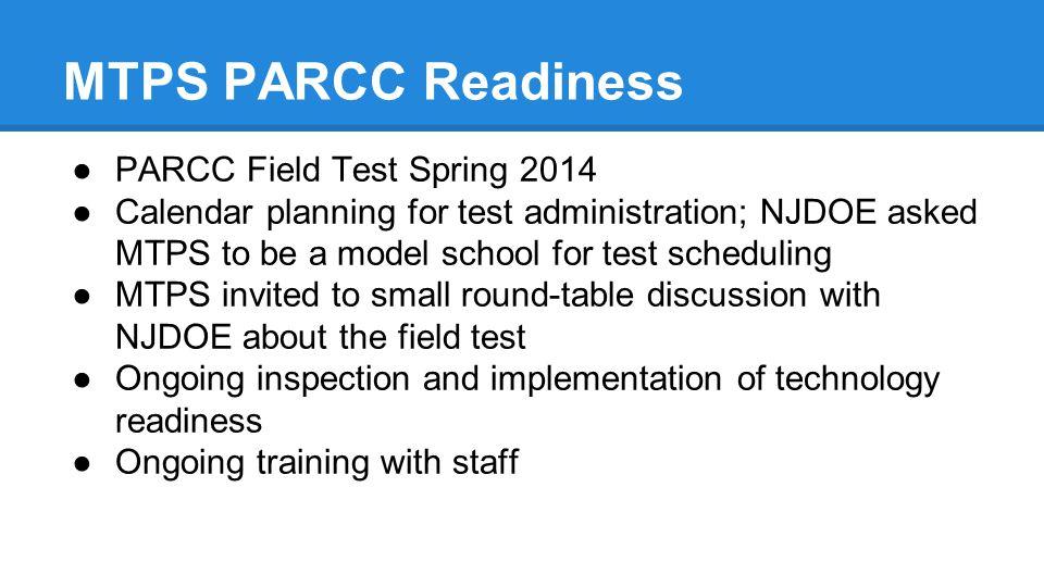 MTPS PARCC Readiness PARCC Field Test Spring 2014