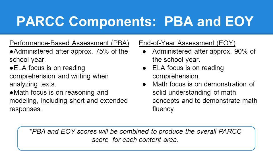 PARCC Components: PBA and EOY