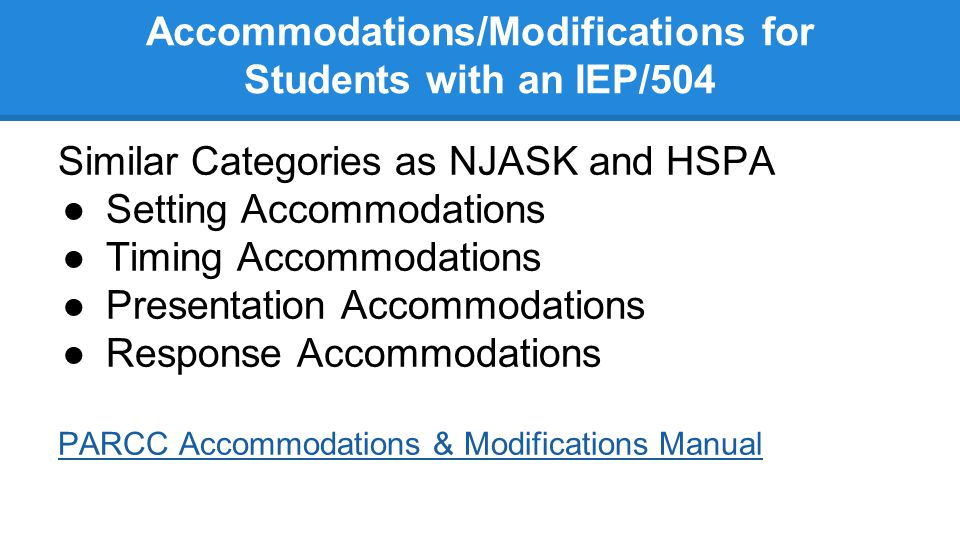 Accommodations/Modifications for Students with an IEP/504