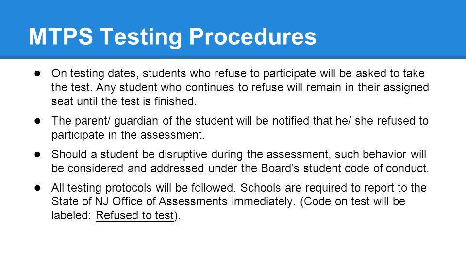 MTPS Testing Procedures