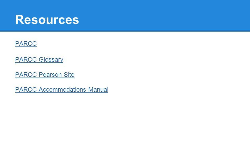 Resources PARCC PARCC Glossary PARCC Pearson Site