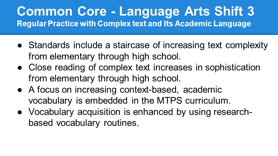 Common Core - Language Arts Shift 3 Regular Practice with Complex text and Its Academic Language