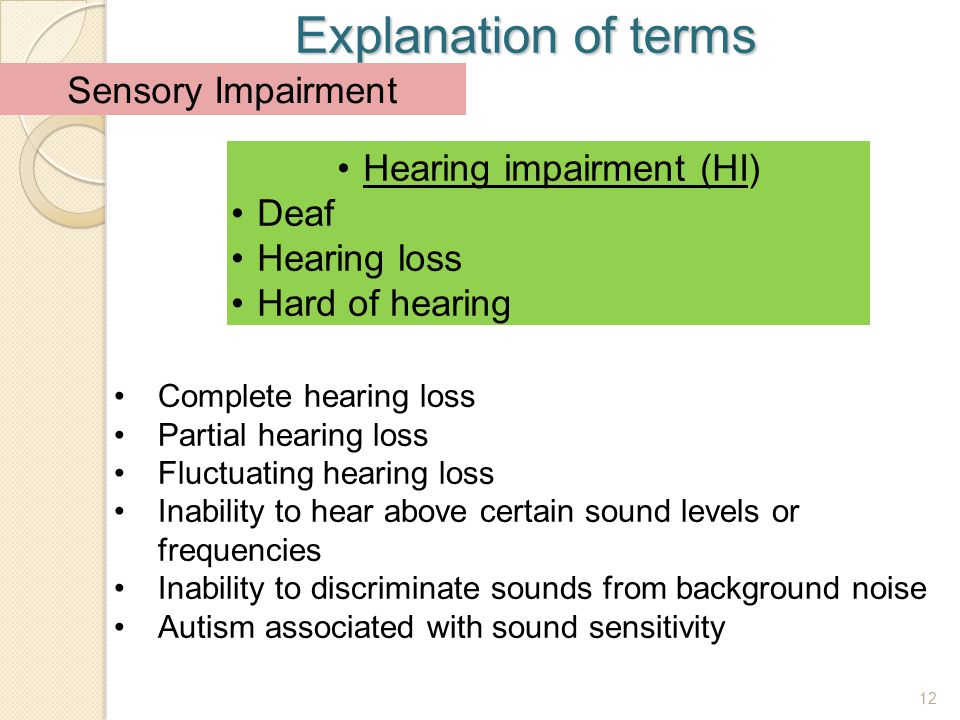 Hearing impairment (HI)