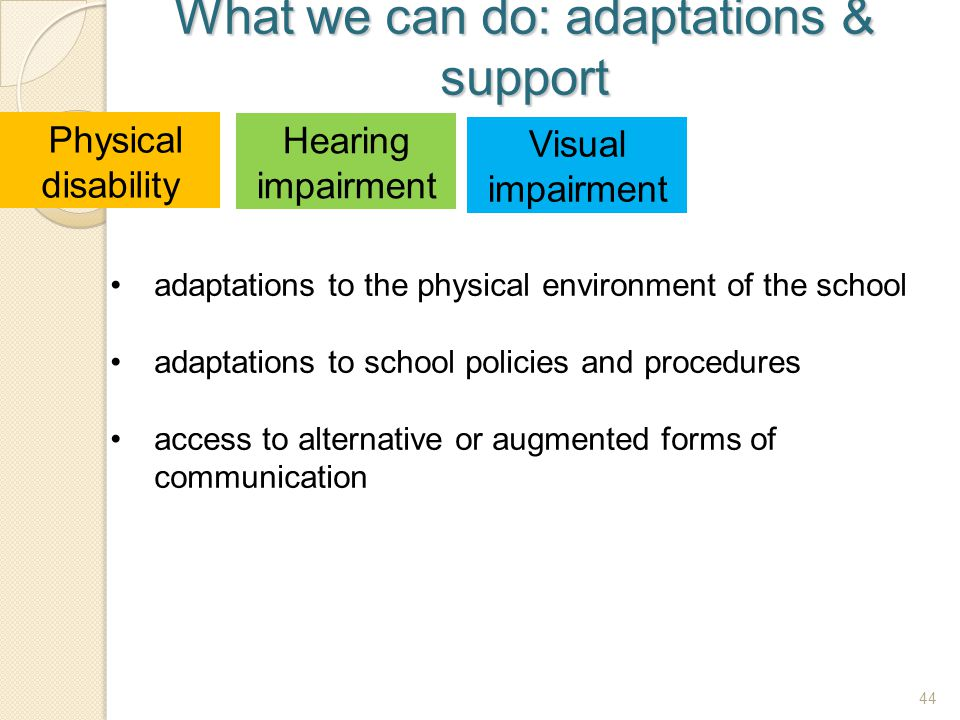 What we can do: adaptations & support