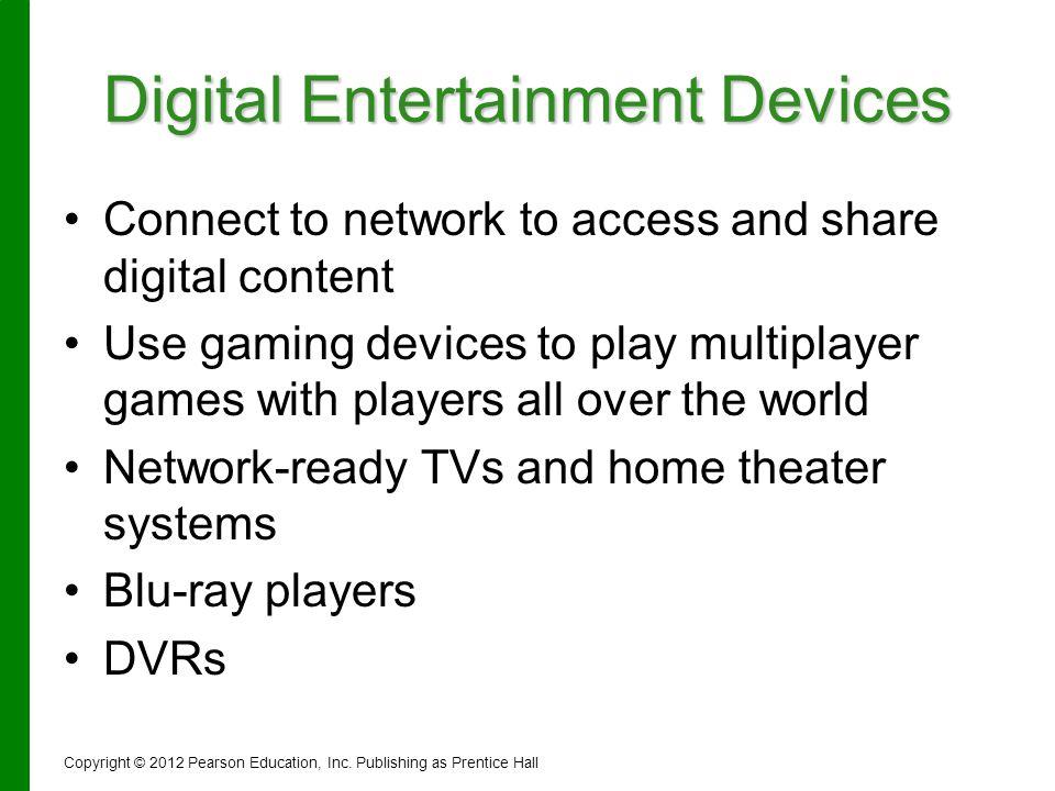 Digital Entertainment Devices