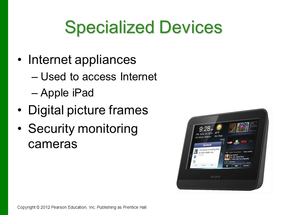 Specialized Devices Internet appliances Digital picture frames