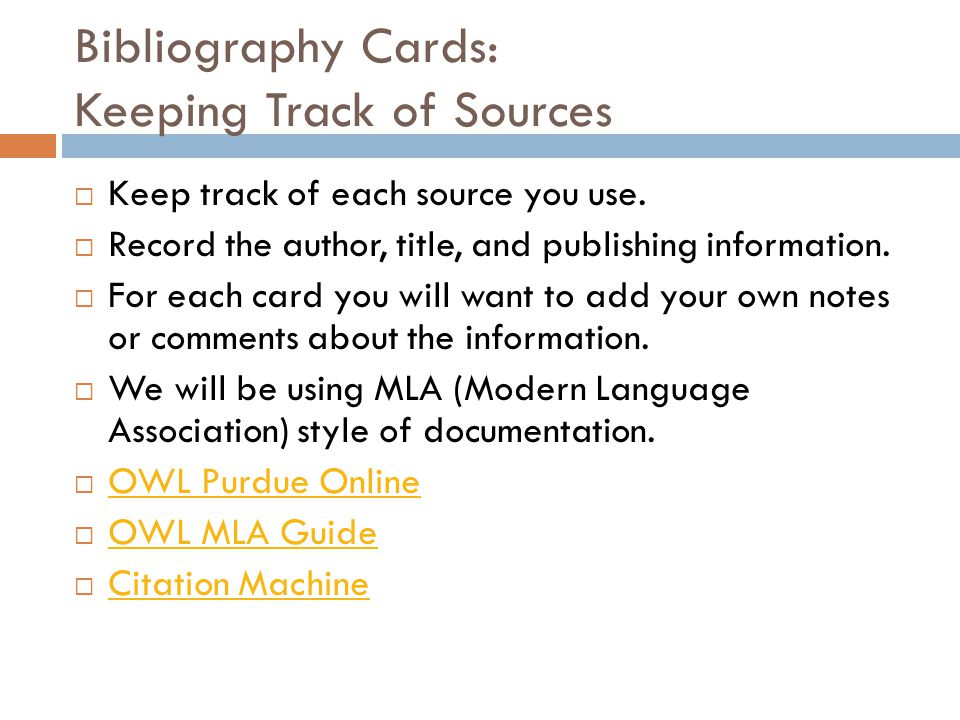 Bibliography Cards: Keeping Track of Sources