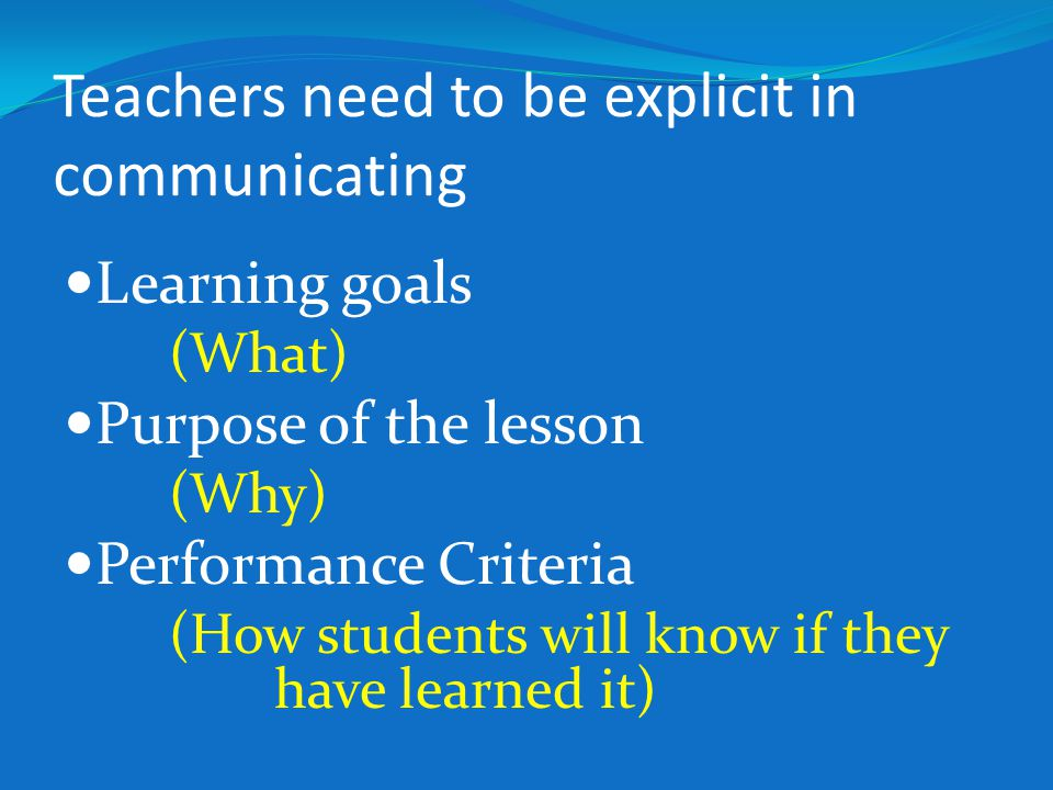 Teachers need to be explicit in communicating