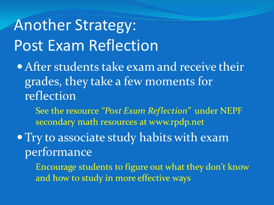 Another Strategy: Post Exam Reflection
