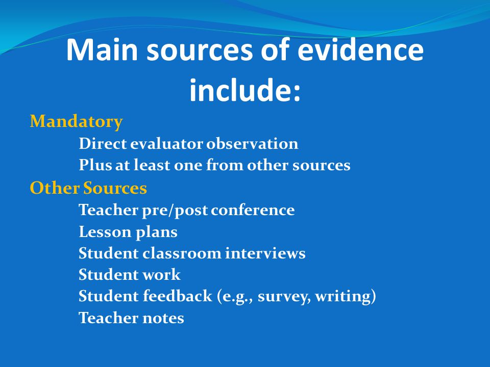Main sources of evidence include:
