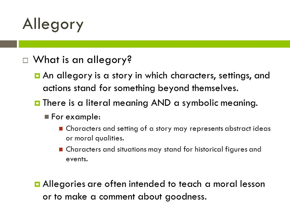 Allegory What is an allegory