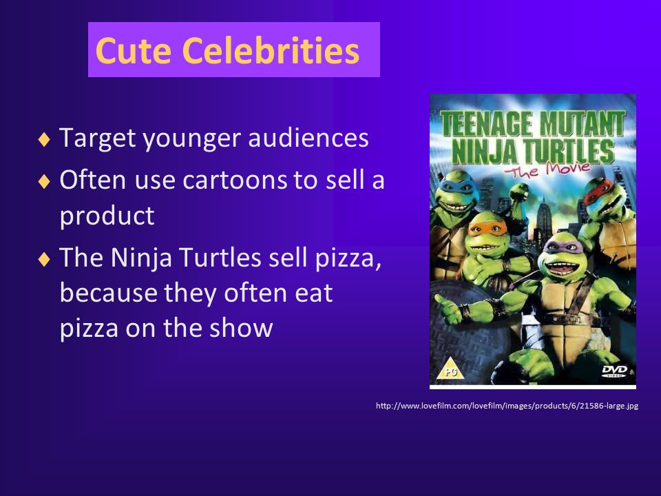 Cute Celebrities Target younger audiences