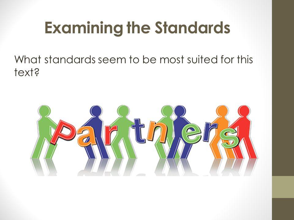 Examining the Standards
