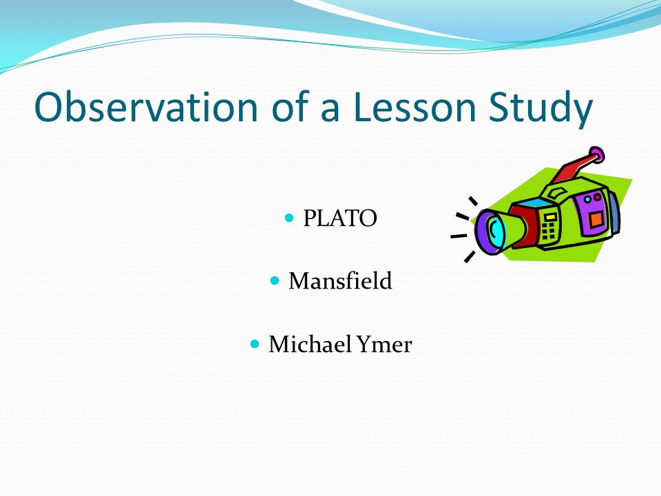 Observation of a Lesson Study