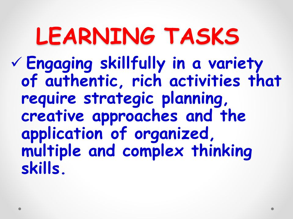 LEARNING TASKS
