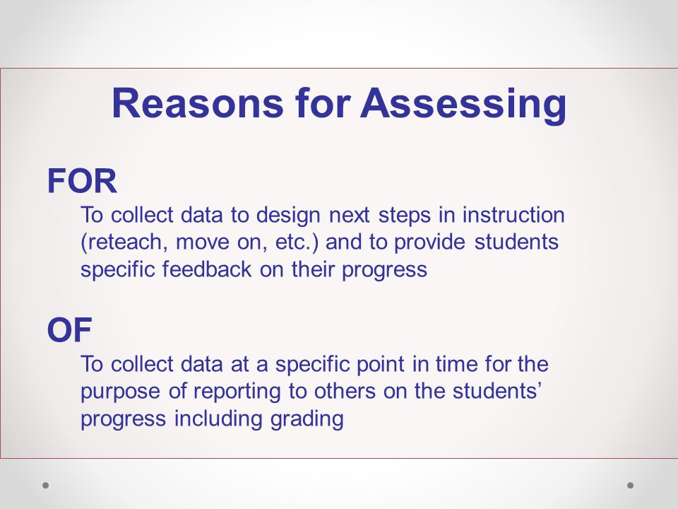 Reasons for Assessing FOR OF