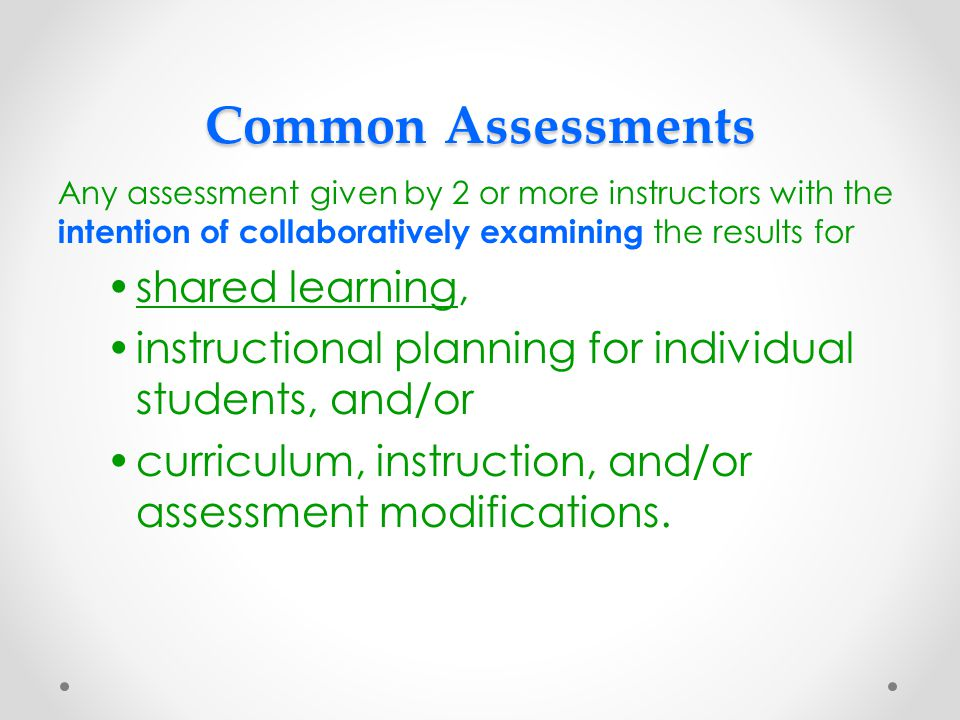 Common Assessments shared learning,