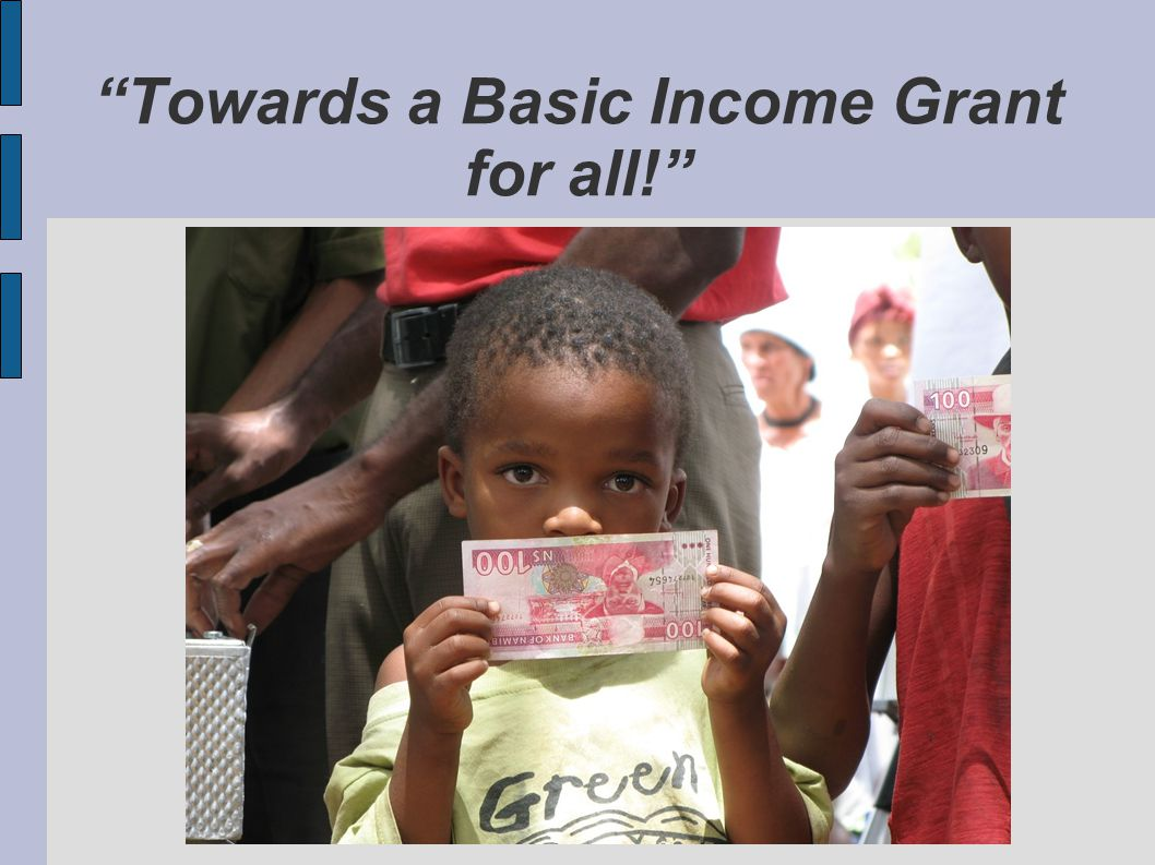 Towards a Basic Income Grant for all!