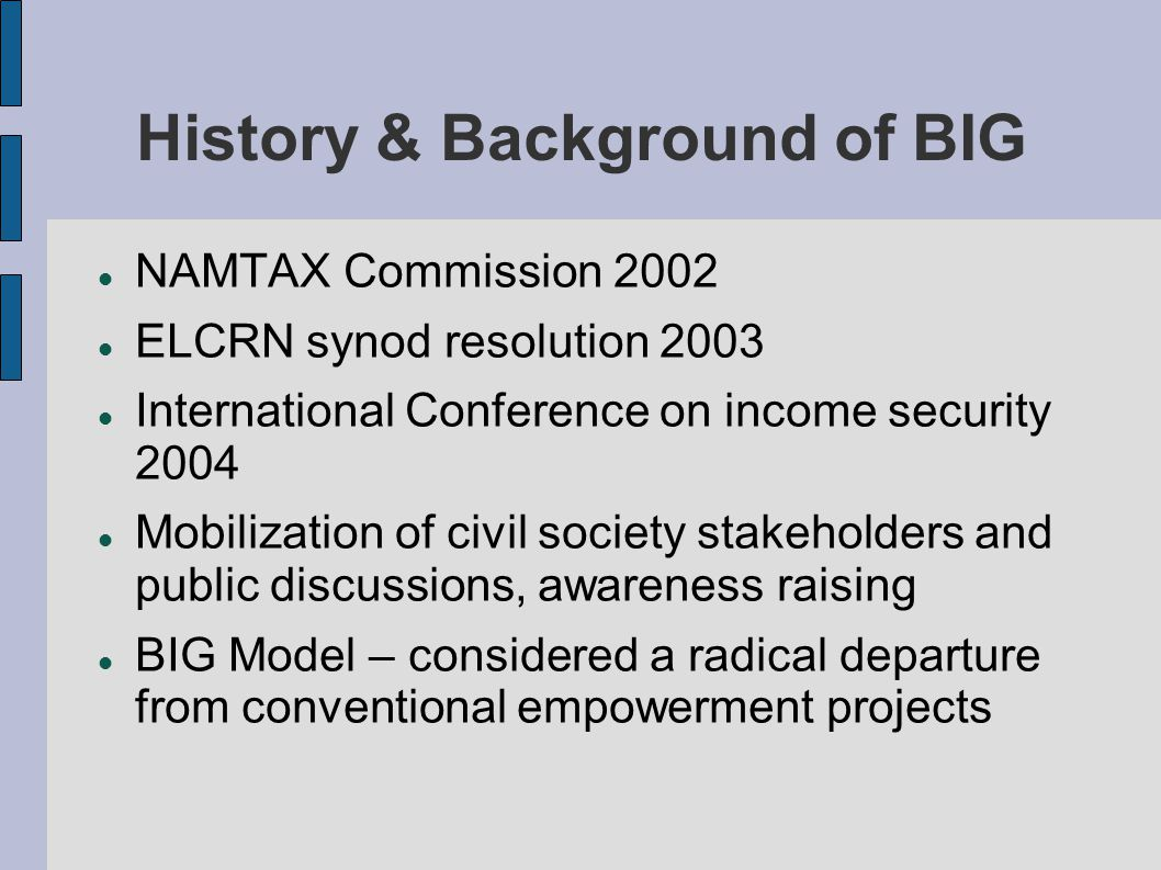 History & Background of BIG
