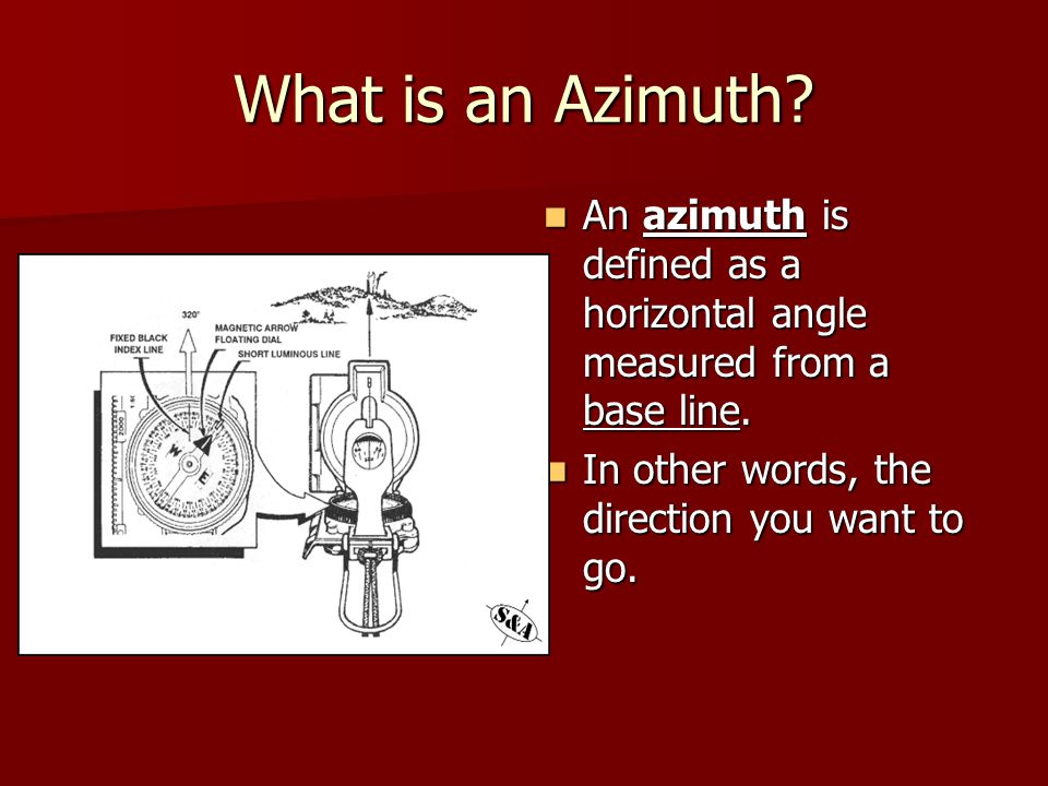 What is an Azimuth. An azimuth is defined as a horizontal angle measured from a base line.