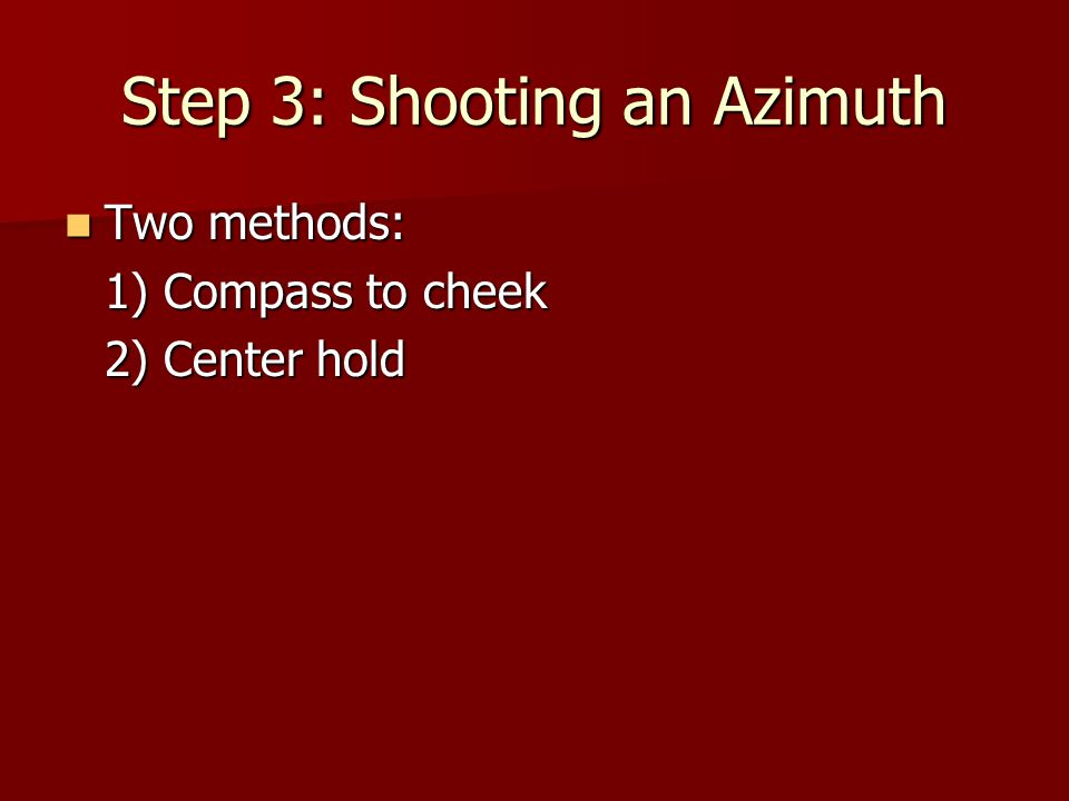 Step 3: Shooting an Azimuth