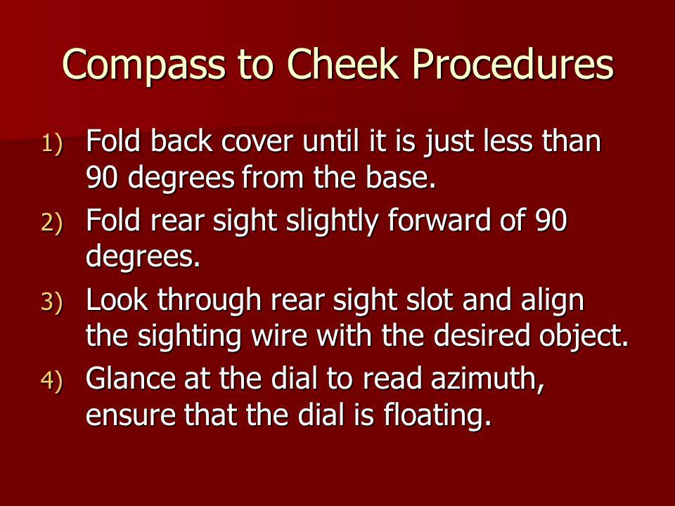 Compass to Cheek Procedures