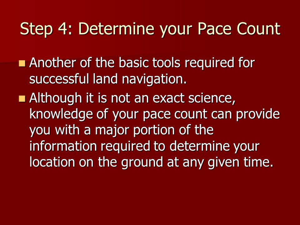 Step 4: Determine your Pace Count