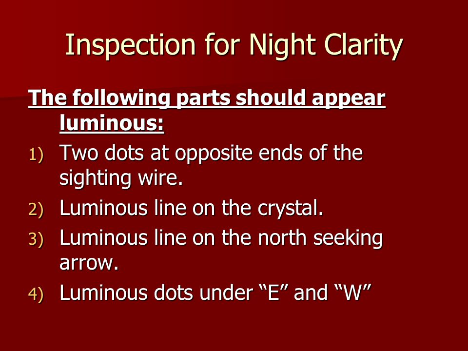 Inspection for Night Clarity