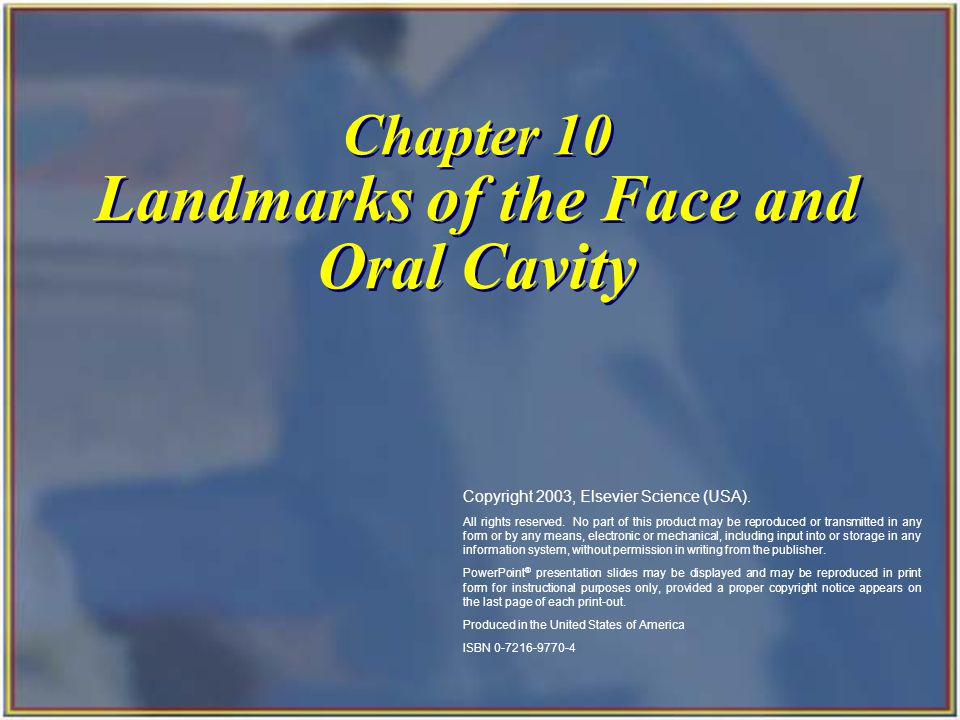 Chapter 10 Landmarks of the Face and Oral Cavity