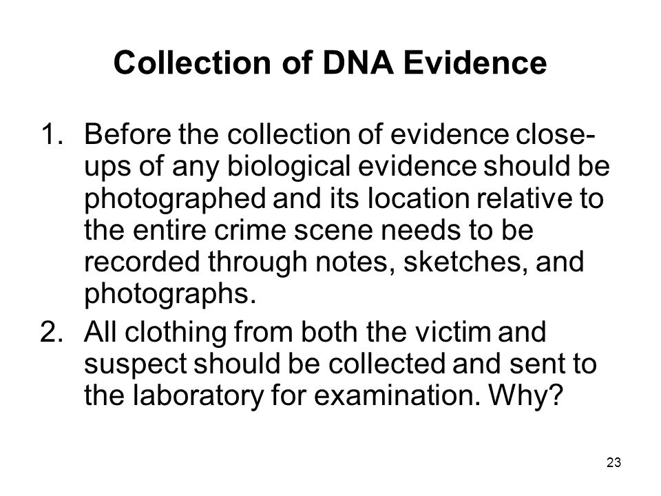 Collection of DNA Evidence