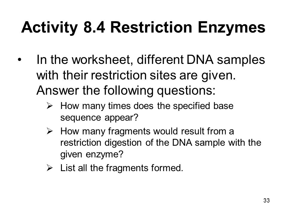 Activity 8.4 Restriction Enzymes