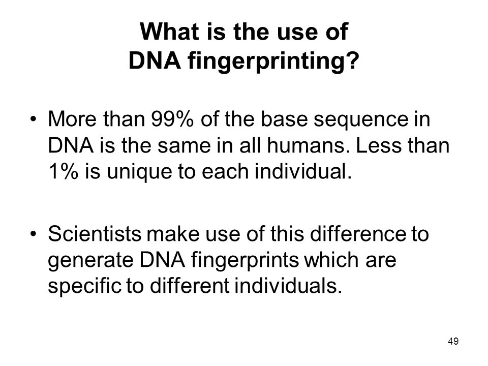 What is the use of DNA fingerprinting