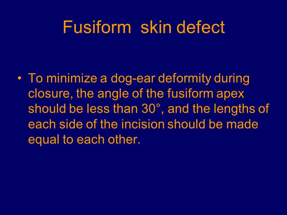 Fusiform skin defect
