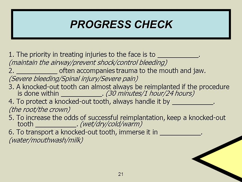 PROGRESS CHECK 1. The priority in treating injuries to the face is to ___________. (maintain the airway/prevent shock/control bleeding)