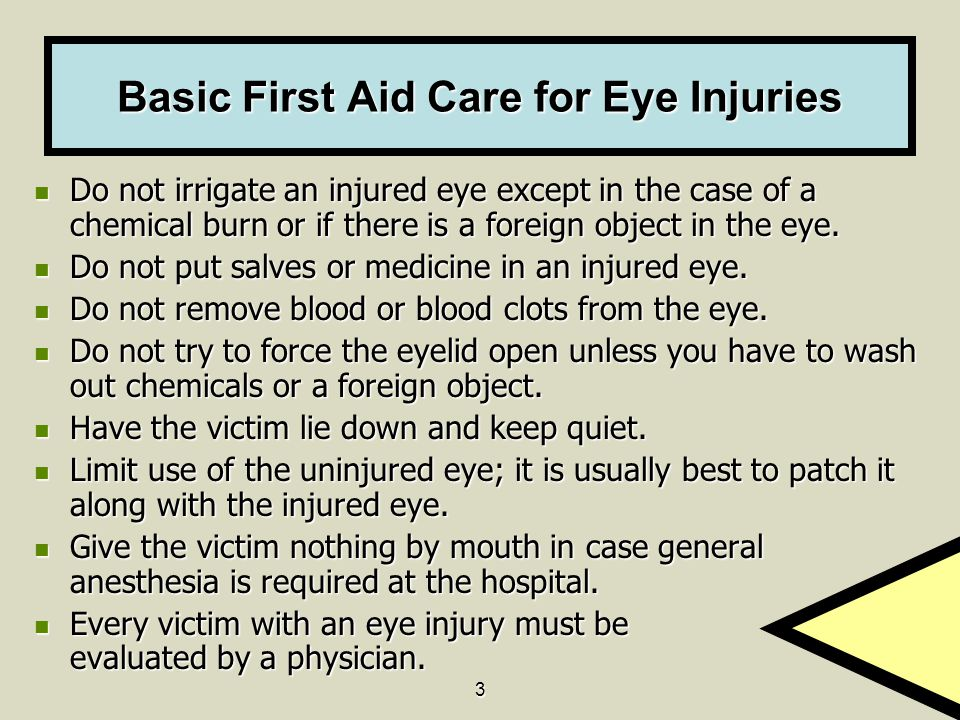 Basic First Aid Care for Eye Injuries