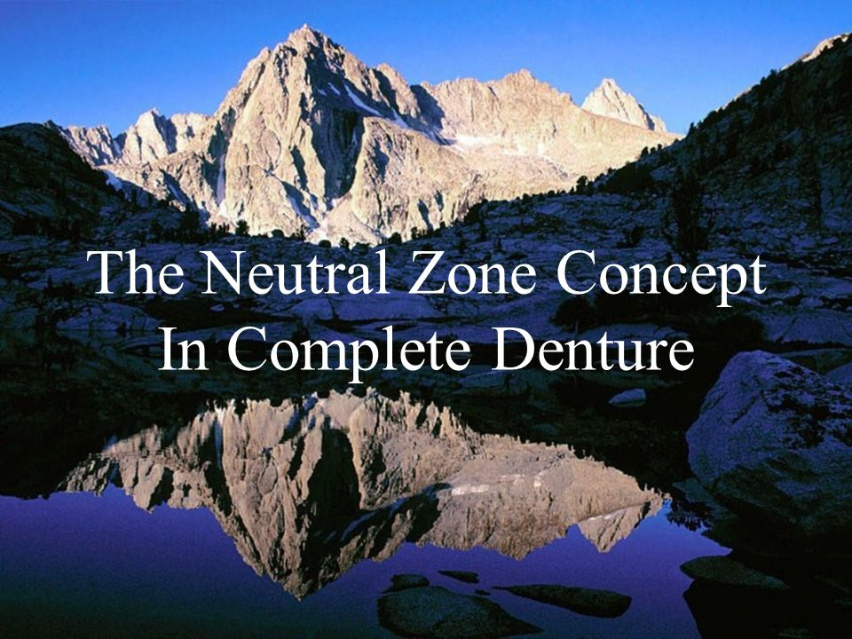 The Neutral Zone Concept In Complete Denture