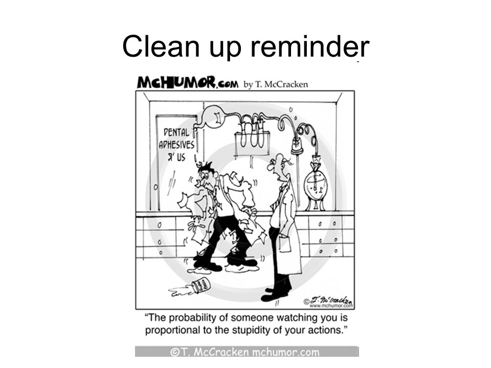 Clean up reminder
