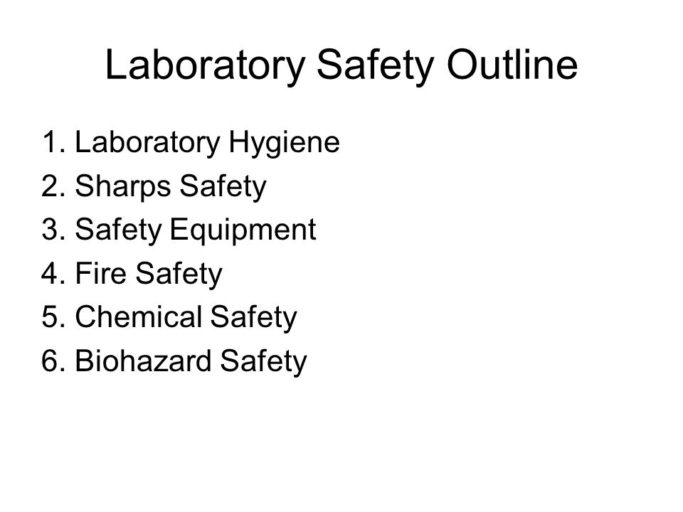 Laboratory Safety Outline