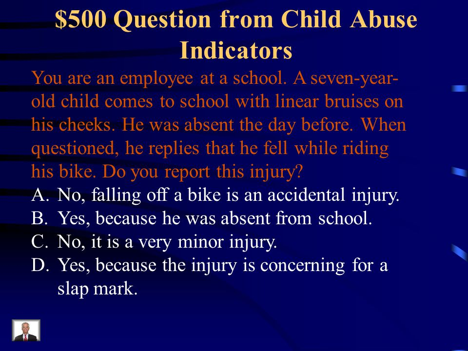 $500 Question from Child Abuse Indicators