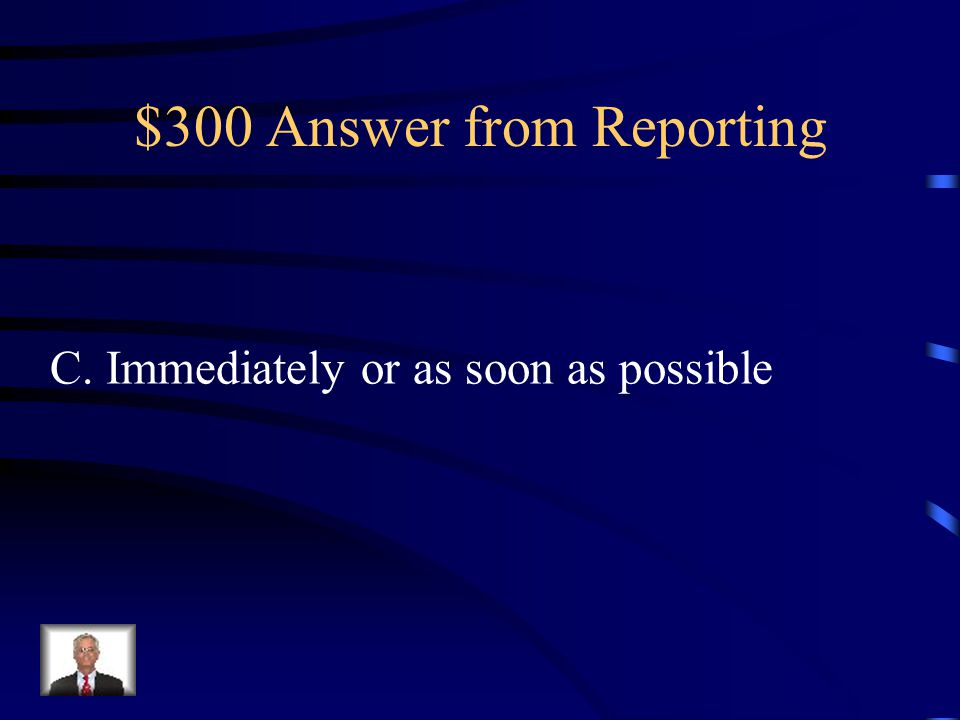 $300 Answer from Reporting