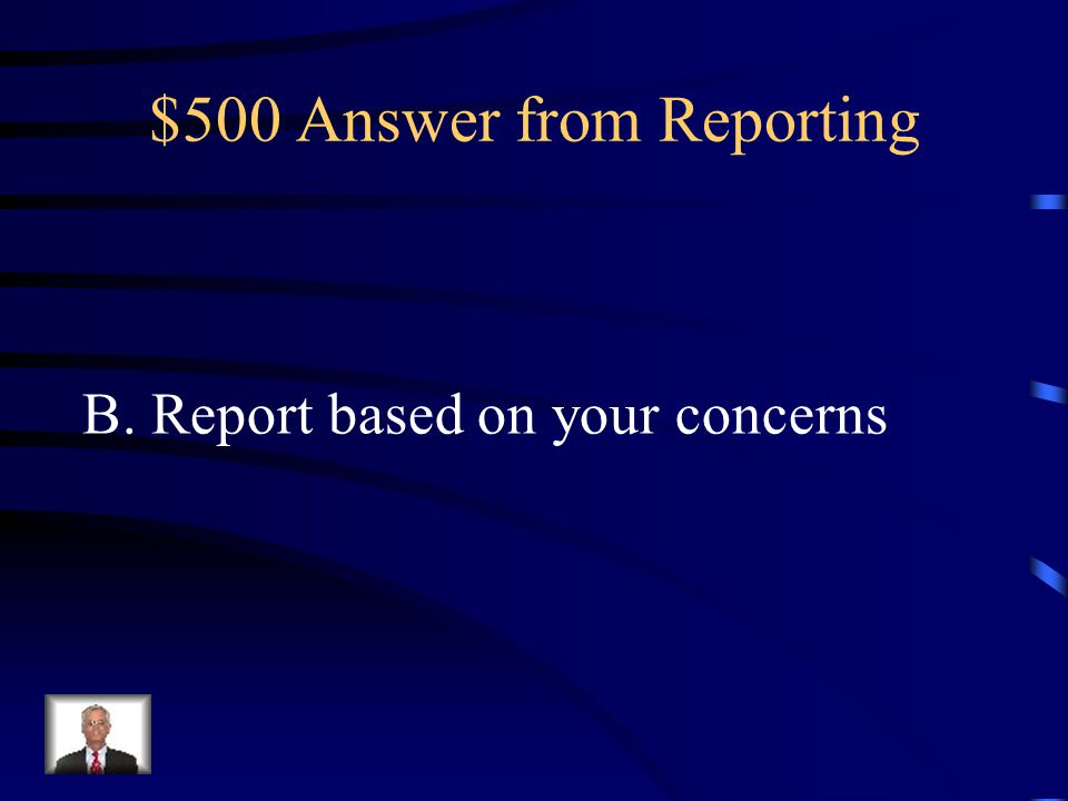 $500 Answer from Reporting