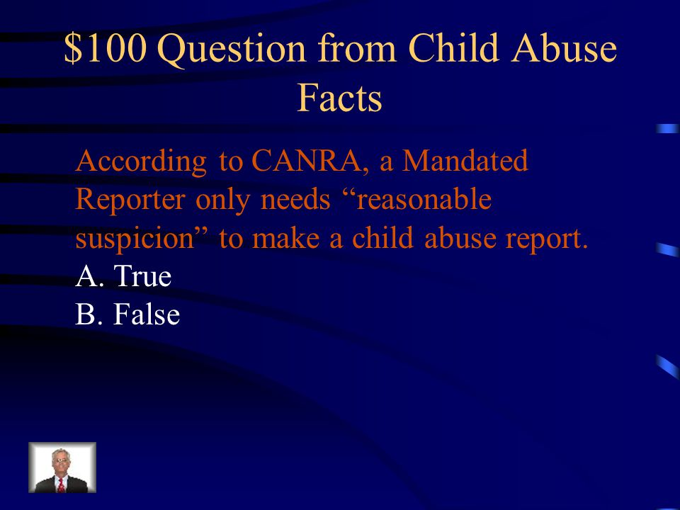 $100 Question from Child Abuse Facts