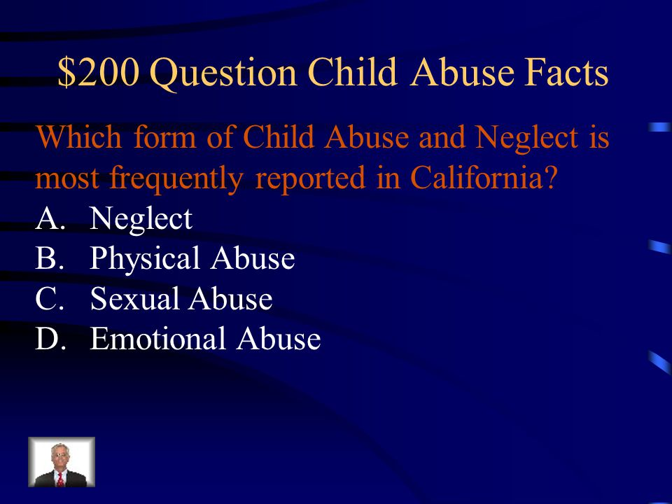 $200 Question Child Abuse Facts