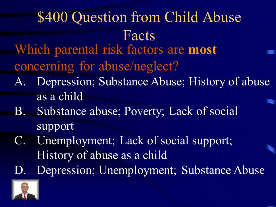 $400 Question from Child Abuse Facts