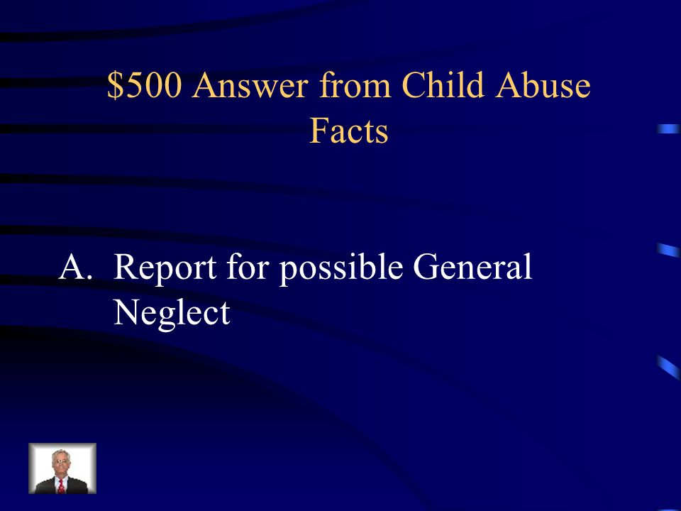 $500 Answer from Child Abuse Facts