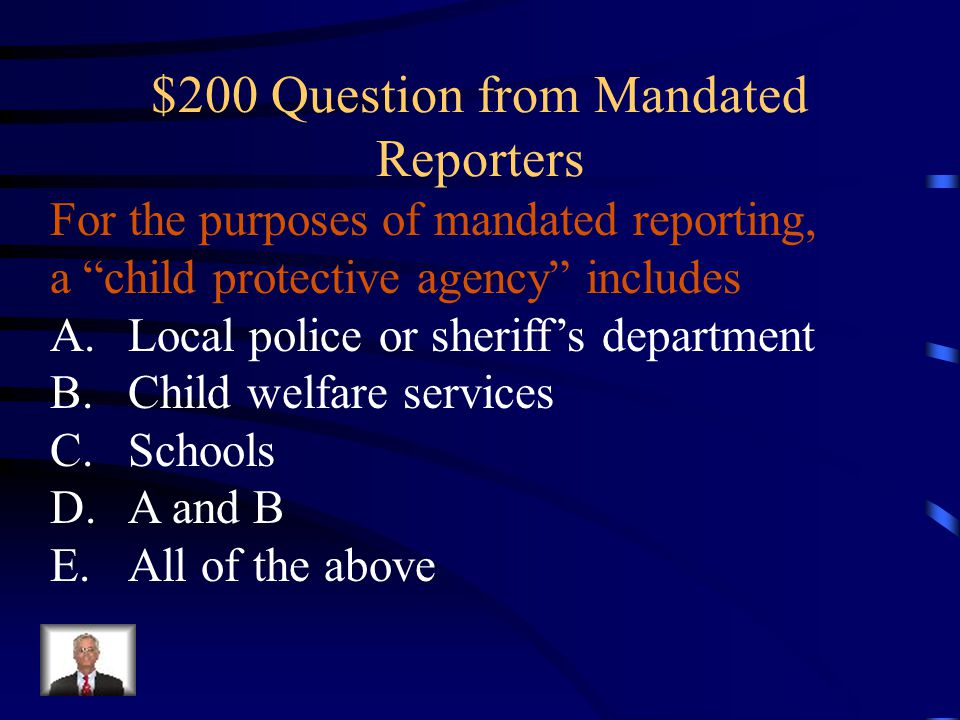 $200 Question from Mandated Reporters