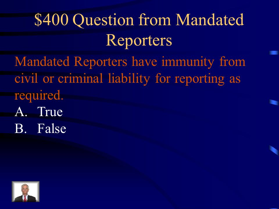 $400 Question from Mandated Reporters