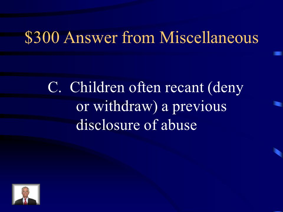 $300 Answer from Miscellaneous