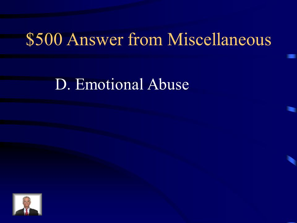 $500 Answer from Miscellaneous